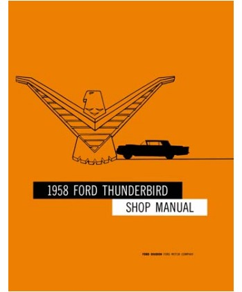 Taylor automotive tech line factory ford and mercury car shop 1958 thunderbird car 1958 thunderbird shop manual 1949 59 ford parts text and illustrations price 3995 publicscrutiny Images