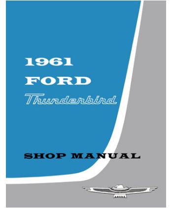 Taylor automotive tech line factory ford and mercury car shop 1961 thunderbird car 1961 thunderbird shop manual 1960 64 ford parts price 3995 publicscrutiny Images