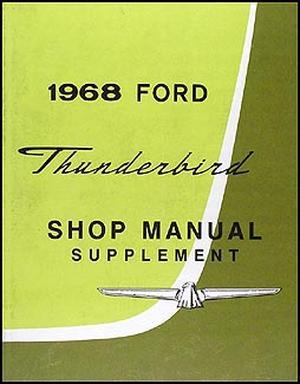 taylor automotive tech line factory ford and mercury car shop rh 4door com 1967 Ford Thunderbird 1960 Ford Thunderbird