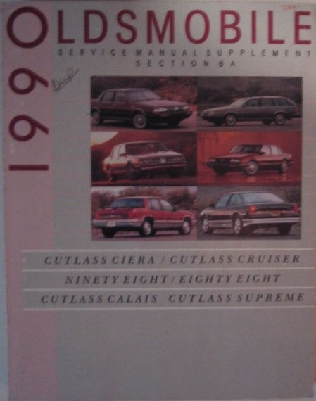 taylor automotive tech line oldsmobile factory shop repair and 1990 oldsmobile section 8a electrical wiring diagrams and troubleshooting ciera cruiser 98 88 calais supreme supplement manual price 8 00